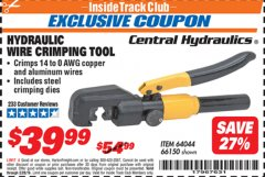 Harbor Freight ITC Coupon HYDRAULIC WIRE CRIMPING TOOL Lot No. 66150/64044 Valid Thru: 2/28/19 - $39.99