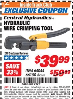 Harbor Freight ITC Coupon HYDRAULIC WIRE CRIMPING TOOL Lot No. 66150/64044 Dates Valid: 5/3/19 - 5/31/19 - $39.99