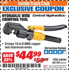 Harbor Freight ITC Coupon HYDRAULIC WIRE CRIMPING TOOL Lot No. 66150/64044 Dates Valid: 12/31/69 - 6/30/20 - $44.99