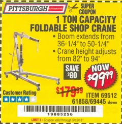 Harbor Freight Coupon 1 TON CAPACITY FOLDABLE SHOP CRANE Lot No. 69512/61858/69445 Expired: 5/15/18 - $99.99
