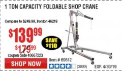 Harbor Freight Coupon 1 TON CAPACITY FOLDABLE SHOP CRANE Lot No. 69512/61858/69445 Expired: 4/30/19 - $139.99