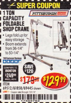 Harbor Freight Coupon 1 TON CAPACITY FOLDABLE SHOP CRANE Lot No. 69512/61858/69445 Expired: 7/31/19 - $129.99