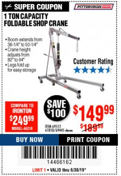 Harbor Freight Coupon 1 TON CAPACITY FOLDABLE SHOP CRANE Lot No. 69512/61858/69445 Expired: 6/30/19 - $149.99