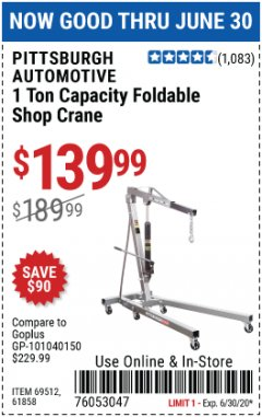 Harbor Freight Coupon 1 TON CAPACITY FOLDABLE SHOP CRANE Lot No. 69512/61858/69445 EXPIRES: 6/30/20 - $139.99