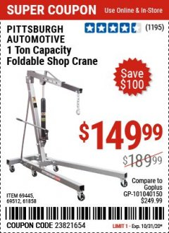 Harbor Freight Coupon 1 TON CAPACITY FOLDABLE SHOP CRANE Lot No. 69512/61858/69445 Valid: 10/27/20 10/31/20 - $149.99