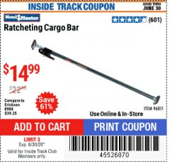 Harbor Freight ITC Coupon RATCHETING CARGO BAR Lot No. 96811 Expired: 6/30/20 - $14.99