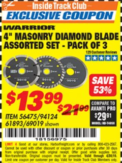 "Harbor Freight ITC Coupon 3 PIECE 4"" ASSORTED DIAMOND BLADES FOR MASONRY Lot No. 61893/69019 Expired: 4/30/19 - $13.99"