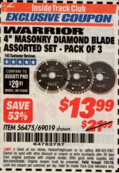 "Harbor Freight ITC Coupon 3 PIECE 4"" ASSORTED DIAMOND BLADES FOR MASONRY Lot No. 61893/69019 Expired: 7/31/19 - $13.99"