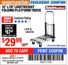 "Harbor Freight ITC Coupon 16"" x 28"" LIGHTWEIGHT FOLDING PLATFORM TRUCK Lot No. 62206/68896 Expired: 11/19/19 - $29.99"