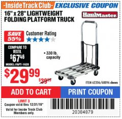 "Harbor Freight ITC Coupon 16"" x 28"" LIGHTWEIGHT FOLDING PLATFORM TRUCK Lot No. 62206/68896 Expired: 12/31/19 - $29.99"