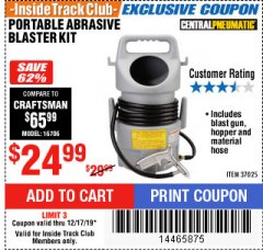 Harbor Freight Coupon PORTABLE ABRASIVE BLASTER KIT Lot No. 37025 Expired: 12/17/19 - $24.99