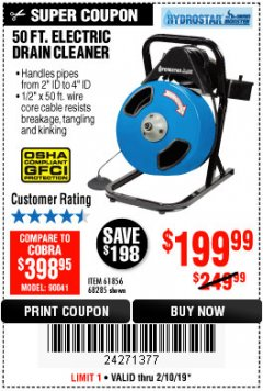 Harbor Freight Coupon 50 FT. ELECTRIC DRAIN CLEANER Lot No. 68285/61856 Expired: 2/18/19 - $199.99