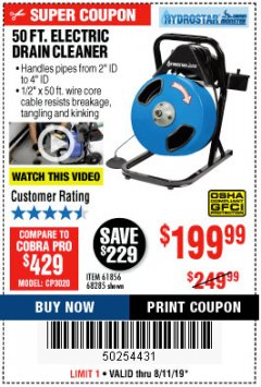 Harbor Freight Coupon 50 FT. ELECTRIC DRAIN CLEANER Lot No. 68285/61856 Expired: 8/11/19 - $199.99
