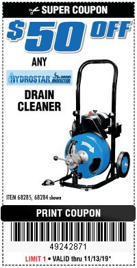 Harbor Freight Coupon 50 FT. ELECTRIC DRAIN CLEANER Lot No. 68285/61856 Valid Thru: 11/13/19 - $0