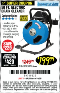 Harbor Freight Coupon 50 FT. ELECTRIC DRAIN CLEANER Lot No. 68285/61856 EXPIRES: 6/30/20 - $199.99