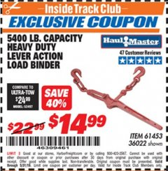 Harbor Freight ITC Coupon 5400 LB. CAPACITY HEAVY DUTY LEVEL ACTION LOAD BINDER Lot No. 61453/36022 Dates Valid: 5/3/19 - 5/31/19 - $14.99