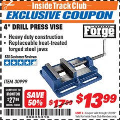 "Harbor Freight ITC Coupon 4"" DRILL PRESS VISE Lot No. 30999 Expired: 1/31/20 - $13.99"