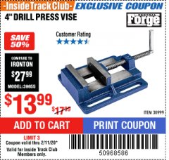 "Harbor Freight ITC Coupon 4"" DRILL PRESS VISE Lot No. 30999 Expired: 2/11/20 - $13.99"