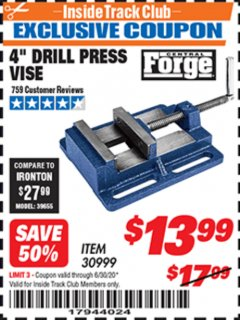 "Harbor Freight ITC Coupon 4"" DRILL PRESS VISE Lot No. 30999 Expired: 6/30/20 - $13.99"
