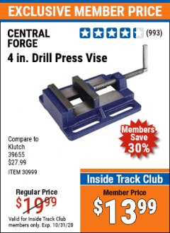 "Harbor Freight ITC Coupon 4"" DRILL PRESS VISE Lot No. 30999 Expired: 10/31/20 - $13.99"