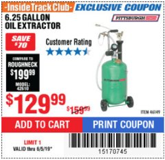 Harbor Freight ITC Coupon 6.25 GALLON OIL EXTRACTOR Lot No. 46149 Expired: 6/5/19 - $129.99