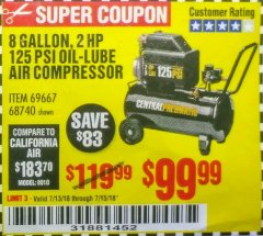 Harbor Freight Coupon 2 HP, 8 GALLON 125 PSI PORTABLE AIR COMPRESSOR Lot No. 67501/68740/69667/40400/95386 Expired: 7/15/18 - $99.99