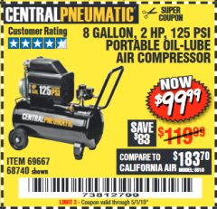 Harbor Freight Coupon 2 HP, 8 GALLON 125 PSI PORTABLE AIR COMPRESSOR Lot No. 67501/68740/69667/40400/95386 Expired: 5/1/19 - $99.99