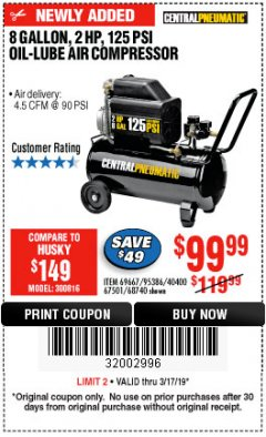 Harbor Freight Coupon 2 HP, 8 GALLON 125 PSI PORTABLE AIR COMPRESSOR Lot No. 67501/68740/69667/40400/95386 Expired: 3/17/19 - $99.99