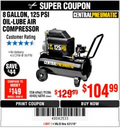 Harbor Freight Coupon 2 HP, 8 GALLON 125 PSI PORTABLE AIR COMPRESSOR Lot No. 67501/68740/69667/40400/95386 Expired: 4/21/19 - $104.99