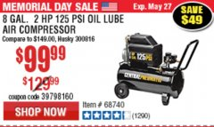 Harbor Freight Coupon 2 HP, 8 GALLON 125 PSI PORTABLE AIR COMPRESSOR Lot No. 67501/68740/69667/40400/95386 Expired: 5/27/19 - $99.99
