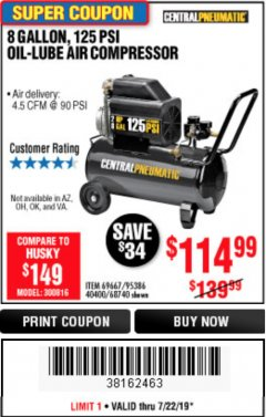 Harbor Freight Coupon 2 HP, 8 GALLON 125 PSI PORTABLE AIR COMPRESSOR Lot No. 67501/68740/69667/40400/95386 Expired: 7/22/19 - $114.99