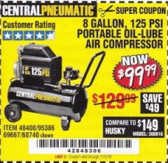 Harbor Freight Coupon 2 HP, 8 GALLON 125 PSI PORTABLE AIR COMPRESSOR Lot No. 67501/68740/69667/40400/95386 Expired: 11/2/19 - $99.99