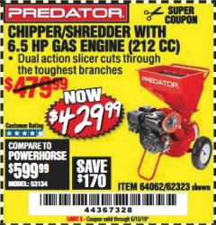 Harbor Freight Coupon CHIPPER/SHREDDER WITH 6.5 HP GAS ENGINE (212 CC) Lot No. 62323/64062 EXPIRES: 6/15/19 - $429.99