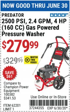 Harbor Freight Coupon 2500 PSI, 2.4 GPM 4 HP (160 CC) PRESSURE WASHER Lot No. 62201 EXPIRES: 6/30/20 - $279.99