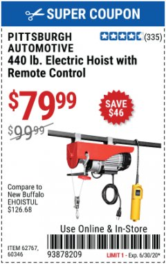 Harbor Freight Coupon 440 LB. CAPACITY ELECTRIC HOIST WITH REMOTE CONTROL Lot No. 40765/60346/60385/62767 EXPIRES: 6/30/20 - $79.99