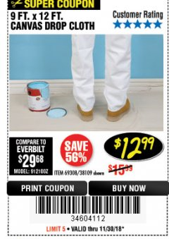 Harbor Freight Coupon 9 FT. x 12 FT. CANVAS DROP CLOTH Lot No. 69308/38109 Expired: 11/30/18 - $12.99