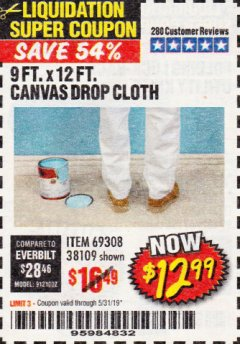 Harbor Freight Coupon 9 FT. x 12 FT. CANVAS DROP CLOTH Lot No. 69308/38109 EXPIRES: 5/31/19 - $12.99