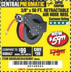 "Harbor Freight Coupon RETRACTABLE AIR HOSE REEL WITH 3/8"" x 50 FT. HOSE Lot No. 93897/69265/62344 Expired: 10/1/18 - $59.99"
