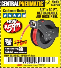 "Harbor Freight Coupon RETRACTABLE AIR HOSE REEL WITH 3/8"" x 50 FT. HOSE Lot No. 93897/69265/62344 Expired: 10/30/18 - $59.99"
