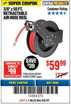 "Harbor Freight Coupon RETRACTABLE AIR HOSE REEL WITH 3/8"" x 50 FT. HOSE Lot No. 93897/69265/62344 Expired: 9/2/18 - $59.99"