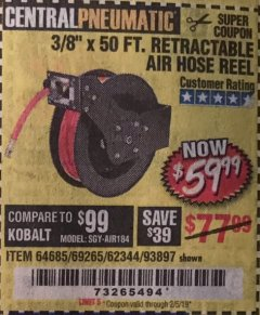 "Harbor Freight Coupon RETRACTABLE AIR HOSE REEL WITH 3/8"" x 50 FT. HOSE Lot No. 93897/69265/62344 Expired: 2/5/19 - $59.99"