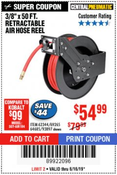 "Harbor Freight Coupon RETRACTABLE AIR HOSE REEL WITH 3/8"" x 50 FT. HOSE Lot No. 93897/69265/62344 Expired: 6/16/19 - $54.99"