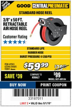 "Harbor Freight Coupon RETRACTABLE AIR HOSE REEL WITH 3/8"" x 50 FT. HOSE Lot No. 93897/69265/62344 Expired: 9/1/19 - $59.99"