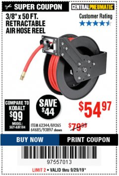 "Harbor Freight Coupon RETRACTABLE AIR HOSE REEL WITH 3/8"" x 50 FT. HOSE Lot No. 93897/69265/62344 Valid Thru: 9/29/19 - $54.97"