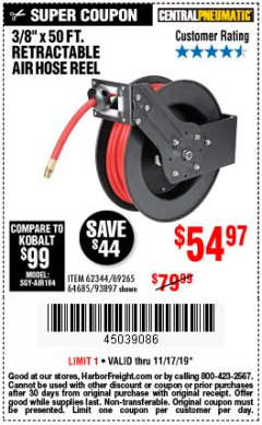 "Harbor Freight Coupon RETRACTABLE AIR HOSE REEL WITH 3/8"" x 50 FT. HOSE Lot No. 93897/69265/62344 Expired: 11/17/19 - $54.97"