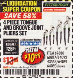 Harbor Freight Coupon 4 PIECE TONGUE AND GROOVE JOINT PLIERS SET Lot No. 60817/69376/69680/43553 EXPIRES: 5/31/19 - $10.99