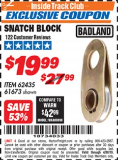 Harbor Freight ITC Coupon SNATCH BLOCK Lot No. 62435/61673 Expired: 4/30/19 - $19.99