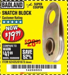 Harbor Freight Coupon SNATCH BLOCK Lot No. 62435/61673 Expired: 3/15/19 - $19.99