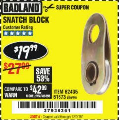 Harbor Freight Coupon SNATCH BLOCK Lot No. 62435/61673 Expired: 12/2/19 - $19.99