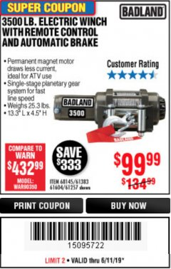 Harbor Freight Coupon 3500 LB. ELECTRIC WINCH WITH REMOTE CONTROL AND AUTOMATIC BRAKE Lot No. 68145/61383/61604/61257 Expired: 6/11/19 - $99.99